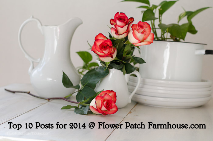 Top 10 Post of 2014 @ FlowerPatchFarmhouse.com