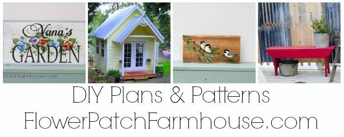 DIY Plans & Patterns, FlowerPatchFarmhouse.com
