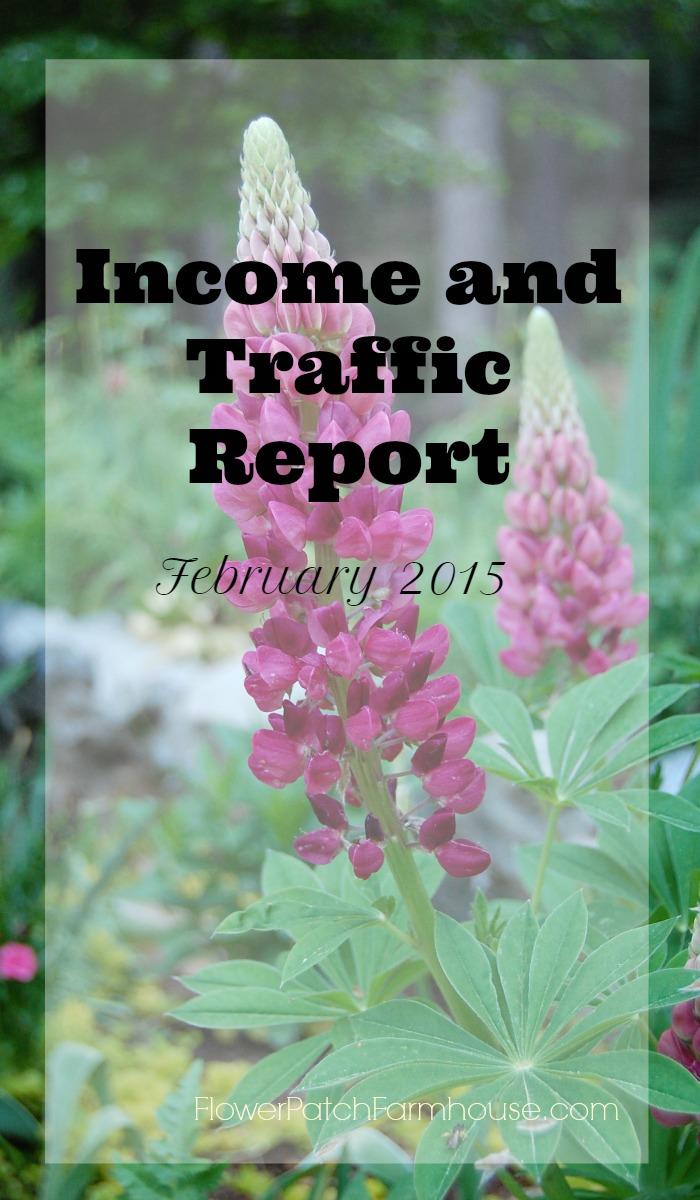 Income and Traffic Report Feb. 2015, FlowerPatchFarmhouse.com