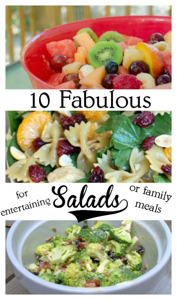 Ten Fabulous Salad recipes, great for entertaining or easy family meals,. FlowerPatchFarmhouse.com