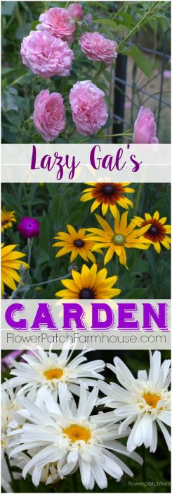 Lazy Gal's Garden Guide, how to get a fabulous garden with less work and time. You can do it! FlowerPatchFarmhouse.com