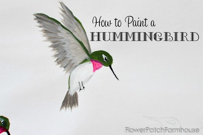 How to Paint a Hummingbird - Flower Patch Farmhouse