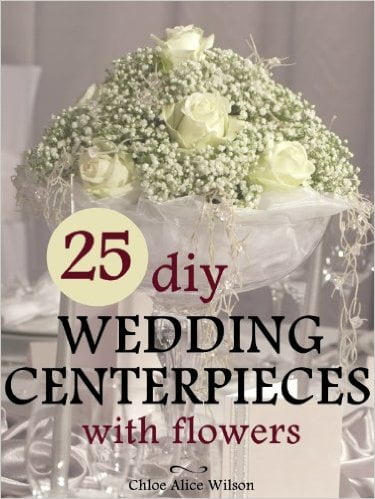 Easy Wedding Centerpiece Ideas for DIY Brides - Wedding Centerpiece ...