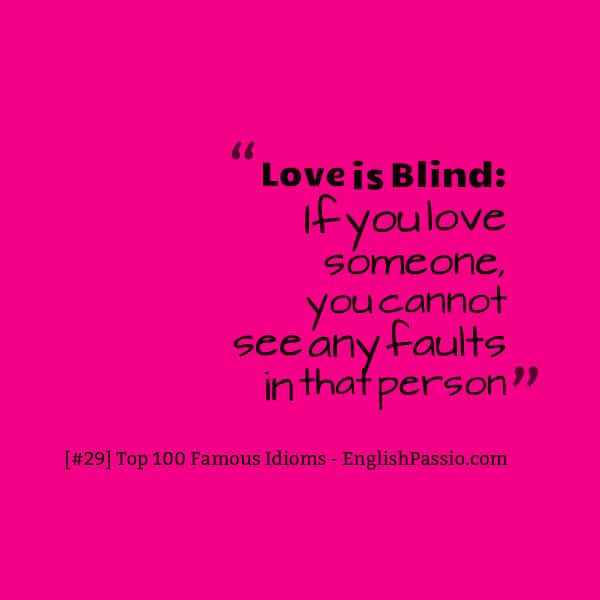 Idiom 29 love is blind
