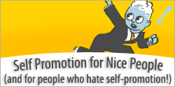 Non-Icky Self-Promotion for People who Hate Self-Promotion