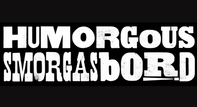 Major Exhibition Open Call : Humorgous Smorgasbord