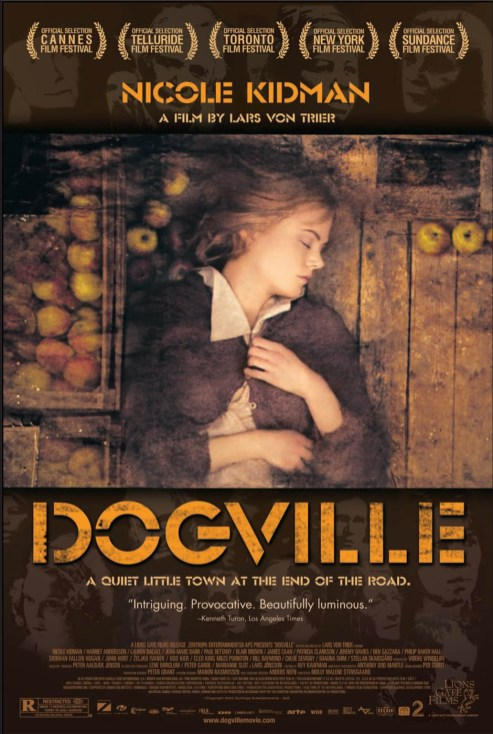 """Dogville"", 2004, Theatrical poster, with KustomCreative.com"