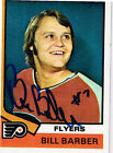 1974 75 Topps Hockey 8 Bill Barber SIGNED card