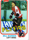 1981 82 Topps Hockey 2 Bill Barber SIGNED card
