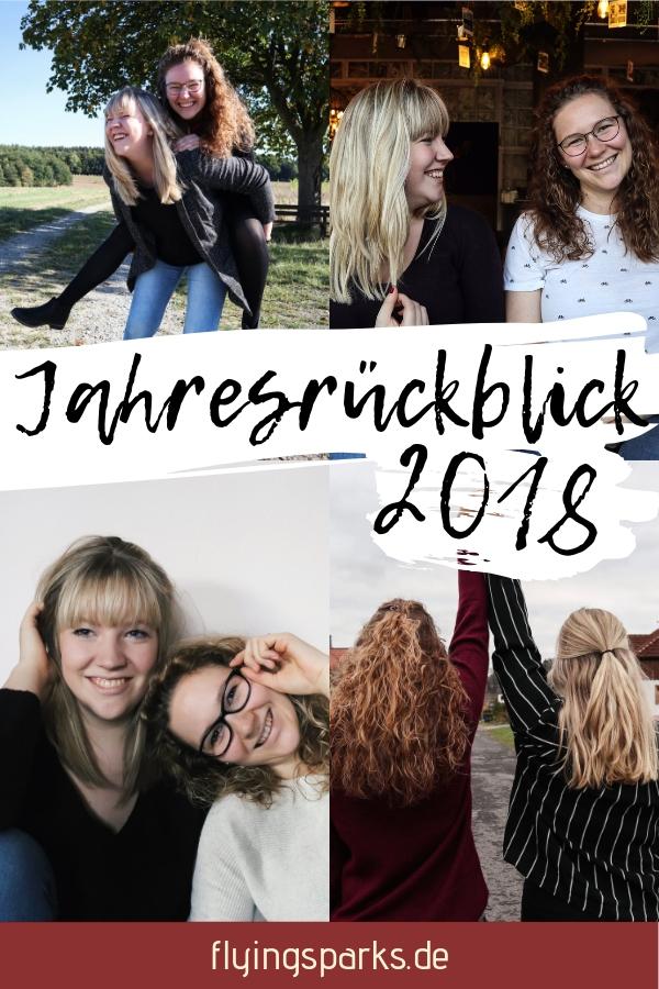 Jahresrückblick 2018, neues Jahr, New Year, New Years Eve, Experiences, motivation, Silvester, lifestyle, happy, life, recap, beautiful, blogger