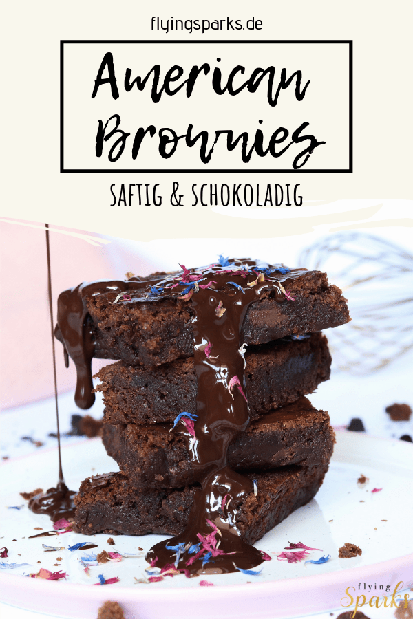 Amerikanische Brownies, american, saftig, schokoladig, moist, fudgy, best ever, baking, recipes, Geschenk, Muttertag, Vatertag, Geburtstag, easy, delicious, cake, yummy