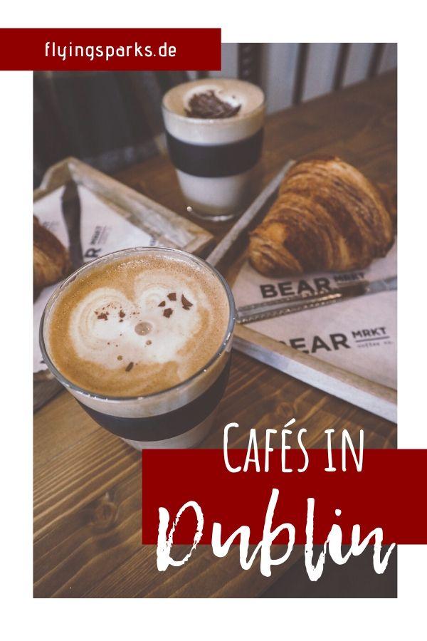 Meine liebsten Cafés in Dublin, Irland, Kaffee, Tipps, Food Guide, Foodguide, Café, Kuchen, Frühstück, Torte, Brunch