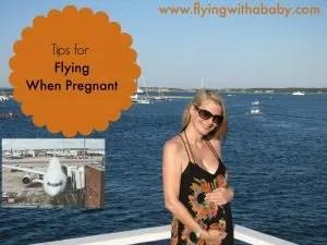 flying when pregnant, pregnancy, travel, tips