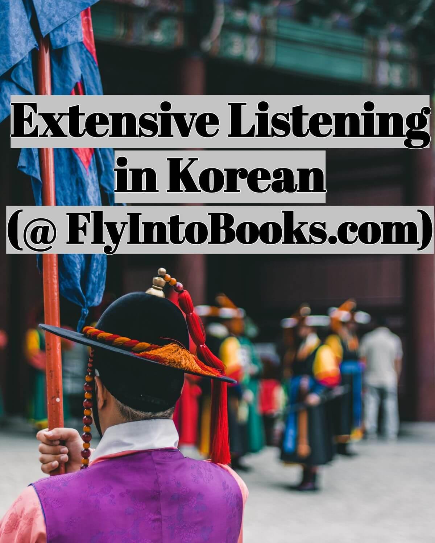 Extensive Listening in Korean (FlyIntoBooks.com)