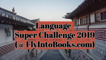 Language Super Challenge 2019 (FlyIntoBooks.com)