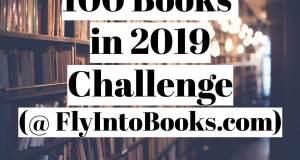 100 Books in 2019 Challenge (FlyIntoBooks.com)