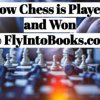 How Chess is Played and Won!