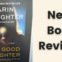 Book Review: The Good Daughter by Karin Slaughter #booktwitter