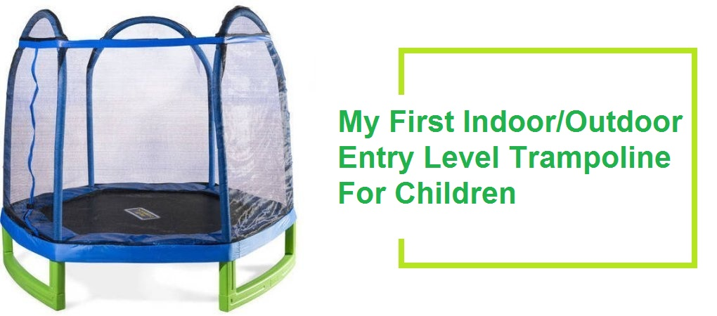 Bounce Pro 7′ My First Indoor/Outdoor Entry Level Trampoline For Children