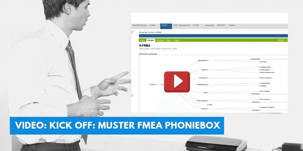 Video  Kick OFF  Muster FMEA Phoniebox