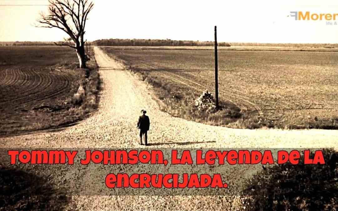 Tommy Johnson y la leyenda de la encrucijada.
