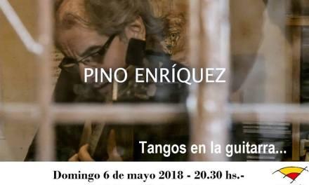 El tango…y la guitarra. Pino Enriquez en la fundación  El Horno