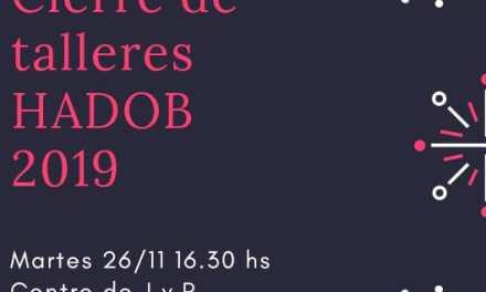Cierre de Talleres HADOB 2019