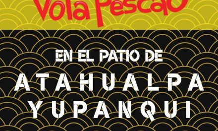 Volá Pescao se presenta esta noche en Atahualpa Yupanqui