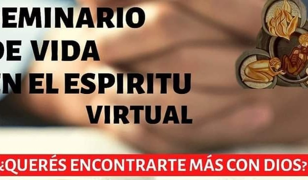 El grupo de oración de la Parroquia San José invita a un Seminario de Vida virtual