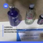 Desarticulación y secuestro de bebidas