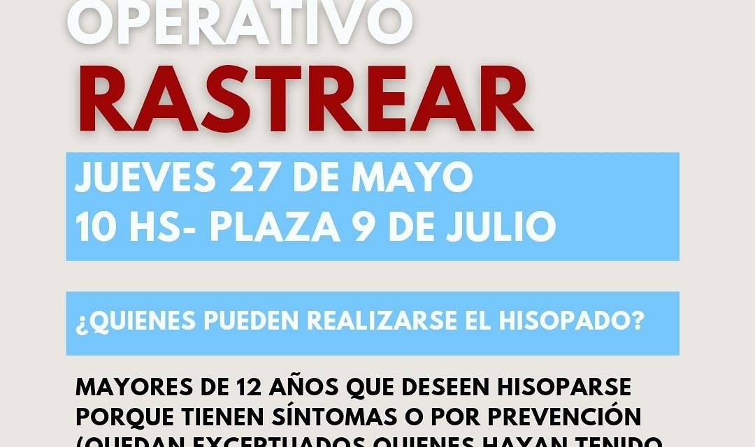 Nuevo Operativo rastrear – mañana jueves en la plaza