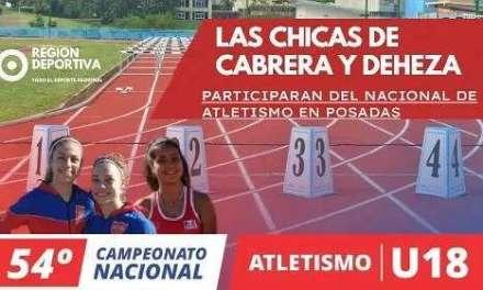 CABRERA Y DEHEZA TENDRAN A SUS REPRESENTANTES EN EL NACIONAL DE ATLETIMO EN POSADAS