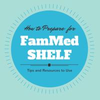 How Do I Study for the Family Med Shelf?