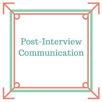 Post-Interview Communication