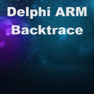 Delphi XE5 Firemonkey ARM Stacktrace Backtrace
