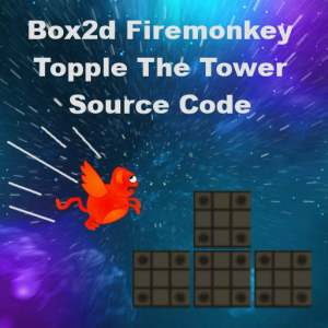 Delphi XE5 XE6 Firemonkey Topple The Tower Game Source Code