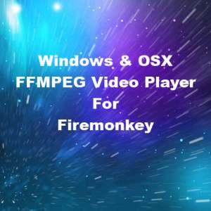 Delphi XE6 Firemonkey FFMPEG Video Windows OSX Player