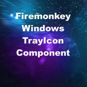 Delphi XE6 Firemonkey Windows TrayIcon