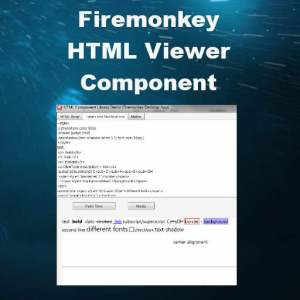 Delphi XE7 Firemonkey Custom HTML Viewer Component Library