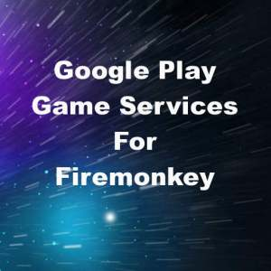 Delphi XE6 Firemonkey Google Play Game Services JAR API
