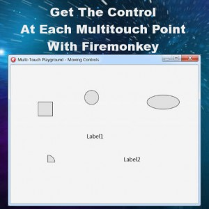 Delphi XE7 Firemonkey Get Each Multi Touch Control At Point Android IOS