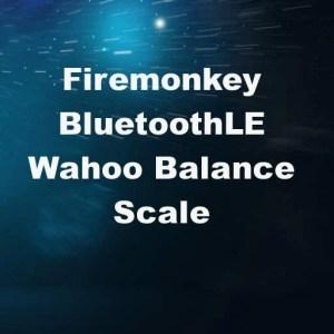 Delphi XE7 Firemonkey Wahoo Balance Scale Bluetooth BaaS