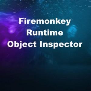 Delphi XE7 Firemonkey Runtime Object Inspector