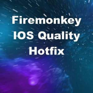 Delphi XE7 Firemonkey High Quality IOS Hotfix