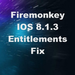 Delphi XE7 Firemonkey Entitlements Fix For IOS 8.1.3