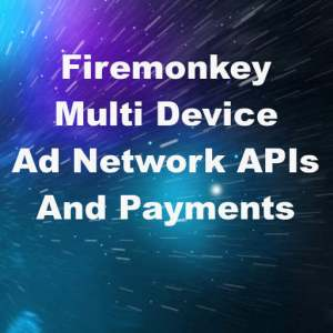 Delphi XE8 Firemonkey Ad Network API And IAP Components Android And IOS