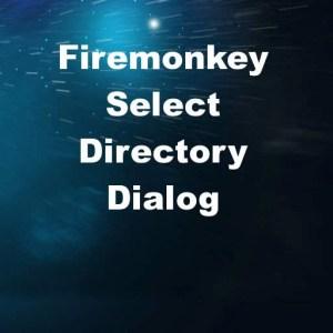 Delphi XE8 Firemonkey Select Directory Windows OSX