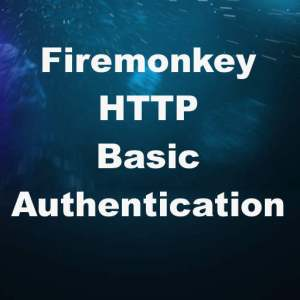 Delphi XE8 Firemonkey Basic HTTP Authentication Android IOS