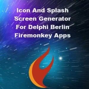 Delphi Berlin Firemonkey Splash Screen Icon Generator Android IOS
