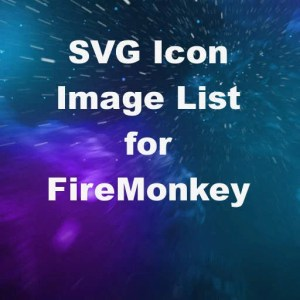 Delphi 10.4 FMX SVG Image List